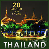 20 Essential Thai Songs. Music from Thailand by Relax Around the World Studio