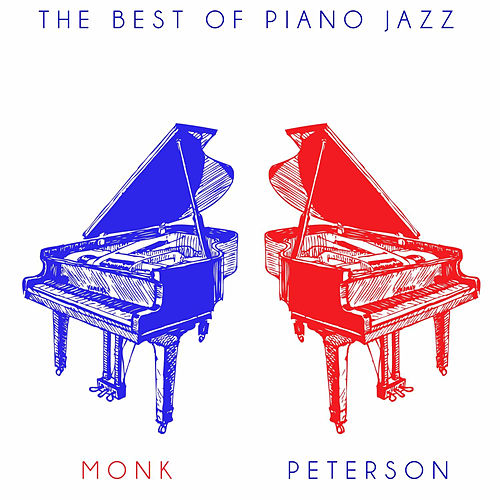 Play & Download The Best of Piano Jazz: Monk & Peterson by Thelonious Monk | Napster