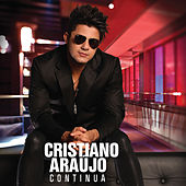 Play & Download Continua by Cristiano Araújo | Napster