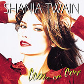 Play & Download Come On Over by Shania Twain | Napster
