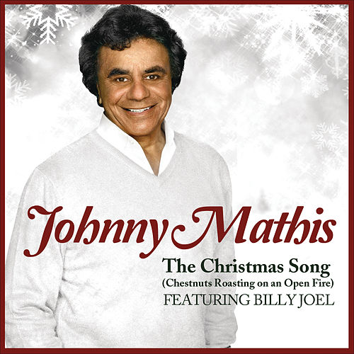 The Christmas Song (Chestnuts Roasting on an Open Fire) by Johnny Mathis