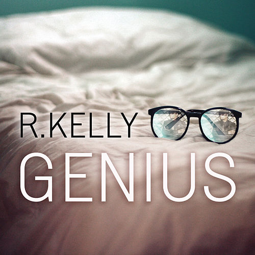 Play & Download Genius by R. Kelly | Napster
