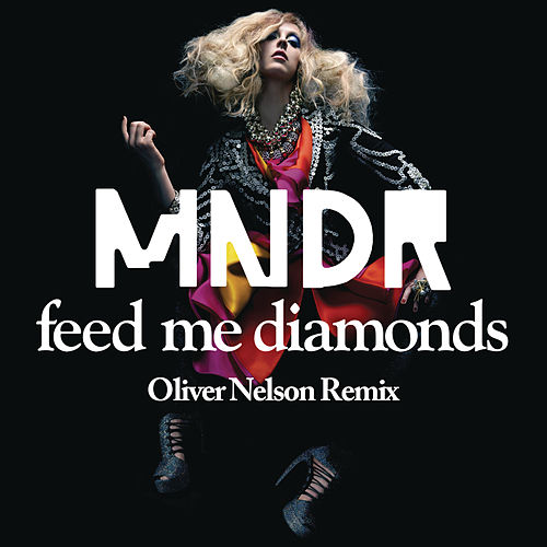 Play & Download Feed Me Diamonds by MNDR | Napster