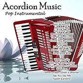 Play & Download Acordion Music - Pop Instrumental by Angel | Napster