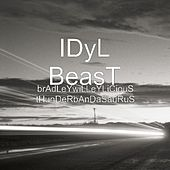 Play & Download brAdLeYwiLLeYLiCiouS tHunDeRbAnDaSauRuS by IDyL BeasT | Napster