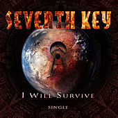 Play & Download I Will Survive by Seventh Key | Napster