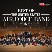 Best of the United States Air Force Band by The United States Air Force Band