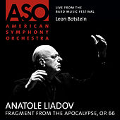 Play & Download Liadov: Fragment from The Apocalypse, Op. 66 by American Symphony Orchestra | Napster