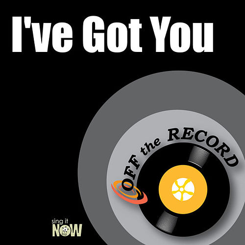 Play & Download I've Got You by Off the Record | Napster