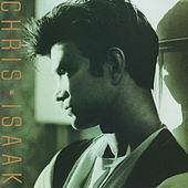 Play & Download Chris Isaak by Chris Isaak | Napster