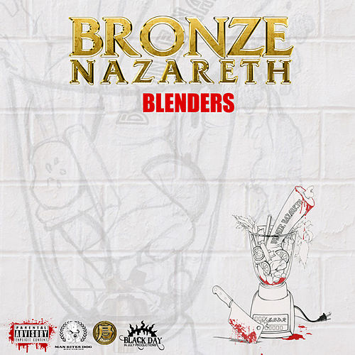 Blenders by Bronze Nazareth