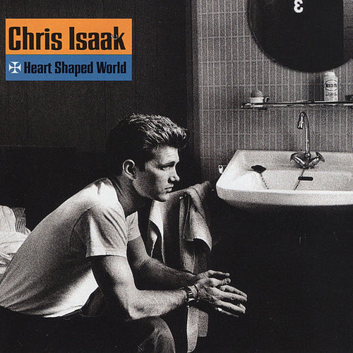 Play & Download Heart Shaped World by Chris Isaak | Napster