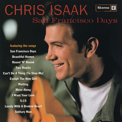 San Francisco Days by Chris Isaak
