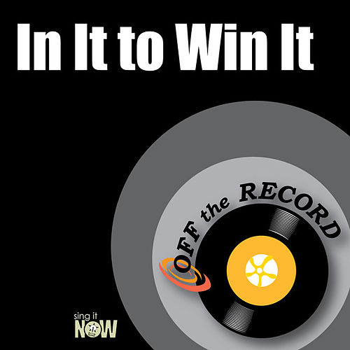 Play & Download In It to Win It by Off the Record | Napster