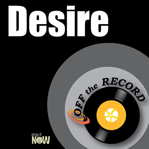 Play & Download Desire by Off the Record | Napster