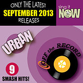 Sep 2013 Urban Smash Hits by Off the Record