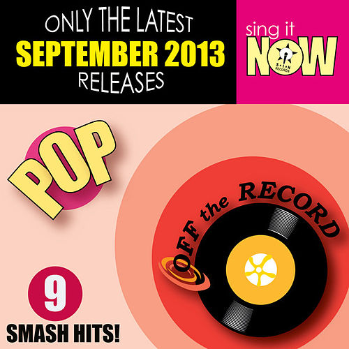 Play & Download Sep 2013 Pop Smash Hits by Off the Record | Napster