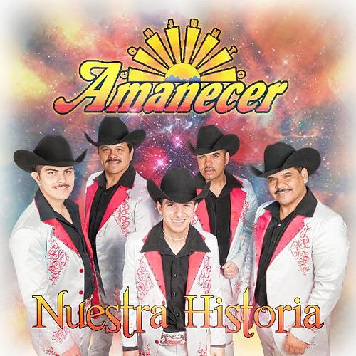 Play & Download Nuestra Historia by Conjunto Amanecer | Napster