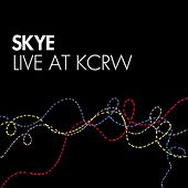 Skye Live At Kcrw by Skye
