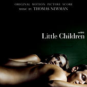 Little Children: Orginal Motion Picture Score by Thomas Newman