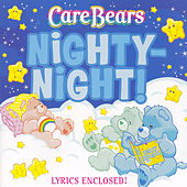Play & Download Nighty-Night! by Care Bears | Napster