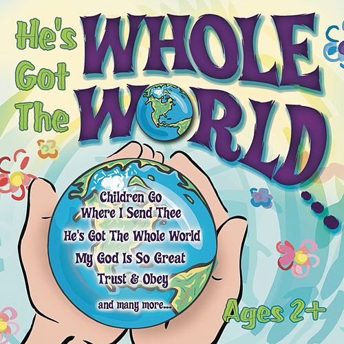 Play & Download He's Got The Whole World � by St. John's Children's Choir | Napster
