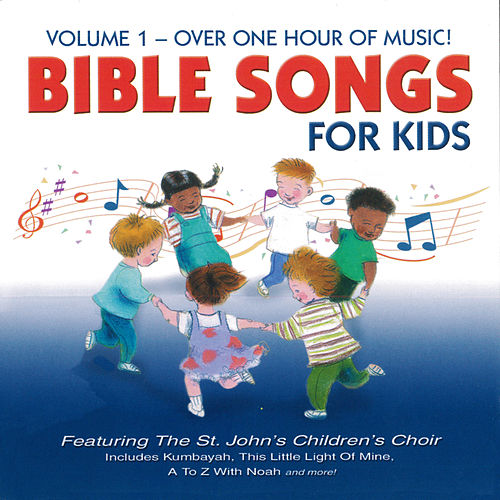 Bible Songs For Kids - Volume 9 by St. John's Children's Choir