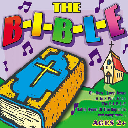 Play & Download The B-I-B-L-E  by St. John's Children's Choir | Napster