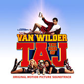 National Lampoon's Van Wilder - The Rise Of Taj by Various Artists