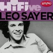 Play & Download Rhino Hi-Five: Leo Sayer by Leo Sayer | Napster