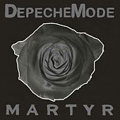 Play & Download Martyr by Depeche Mode | Napster