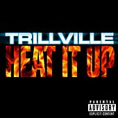 Heat It Up by Trillville