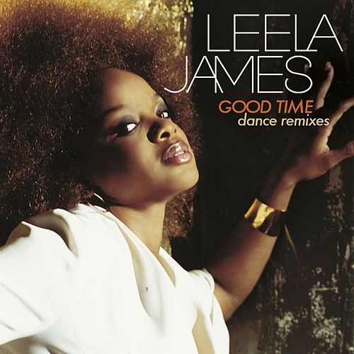 Play & Download Good Time by Leela James | Napster