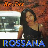 Play & Download Be-Tax, Vol. 1 by Rossana | Napster