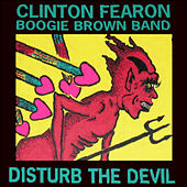 Play & Download Disturb The Devil by Clinton Fearon | Napster