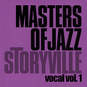 Storyville Masters of Jazz - Vocal Vol. 1 by Various Artists