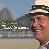 Play & Download Jazz Carioca by Marcos Ariel | Napster