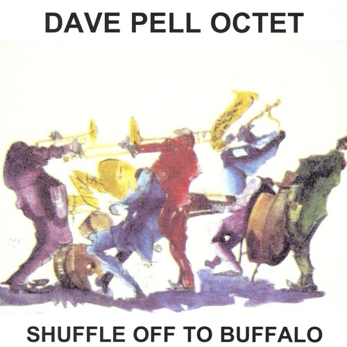 Play & Download Shuffle Off To Buffalo by Dave Pell | Napster