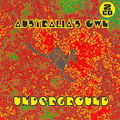 Play & Download Australia's Own Underground by Various Artists | Napster