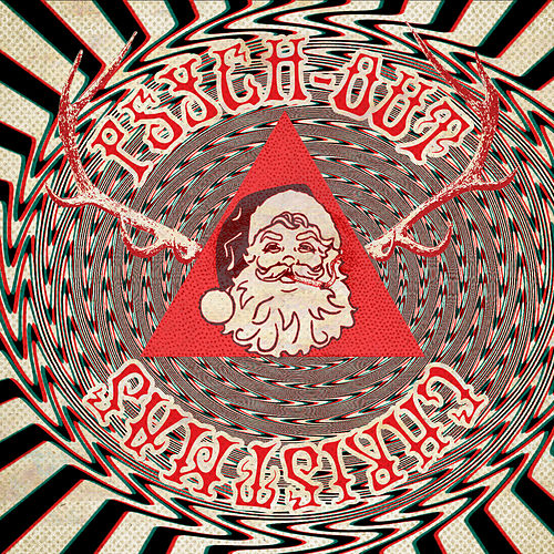 Play & Download Psych-Out Christmas by Various Artists | Napster