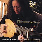 Adam Falckenhagen, Six Partitas For Solo Lute, Op.2 (1742) by Lute John Schneiderman