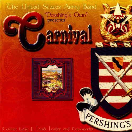 Play & Download Carnival by US Army Band | Napster