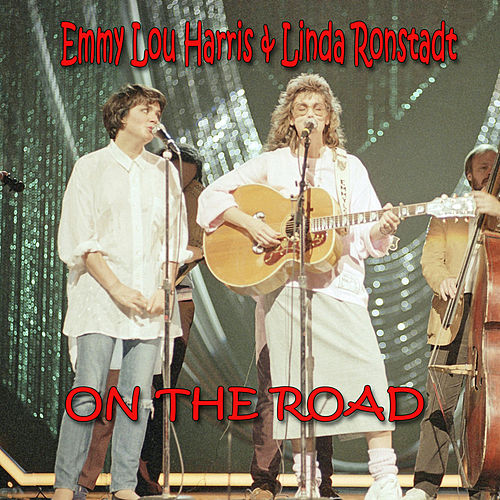 On the Road by Linda Ronstadt