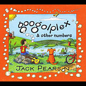 Play & Download Googolplex & Other Numbers by Jack Pearson | Napster