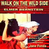 Play & Download Walk on the Wild Side - Original Film Score by Elmer Bernstein | Napster