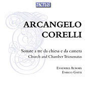 Corelli: Sonate a tre da chiesa e da camera by Ensemble Aurora