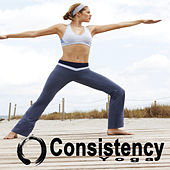 Consistency Yoga (Spiritual Music for Yoga, Mantra, Karma, Tantra, Zen, Mindfullness, Massage & Meditation) by Various Artists