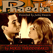 Play & Download Phaedra Original Film Score by Mikis Theodorakis (Μίκης Θεοδωράκης) | Napster