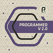 Play & Download Programmed V2.0 by Various Artists | Napster