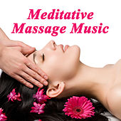 Play & Download Meditative Massage Music (Spiritual Music for Yoga, Mantra, Karma, Tantra, Zen, Mindfullness, Massage & Meditation) by Various Artists | Napster